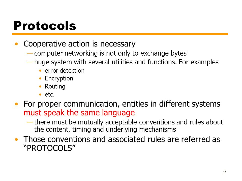 Protocols Cooperative action is necessary