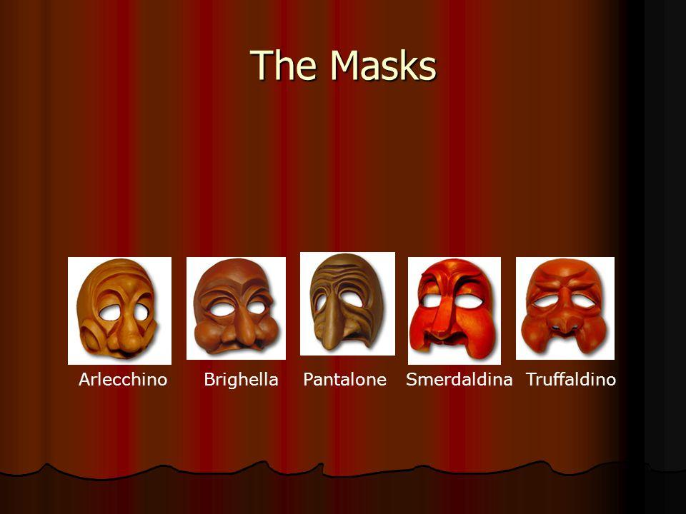 The Masks Arlecchino Brighella Pantalone Smerdaldina Truffaldino