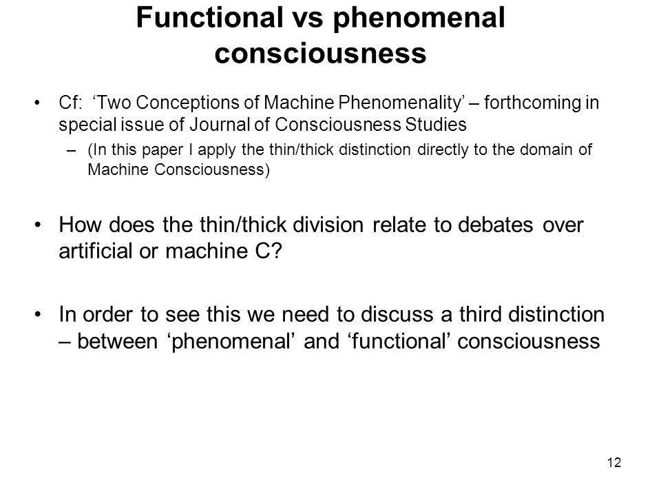 Functional vs phenomenal consciousness