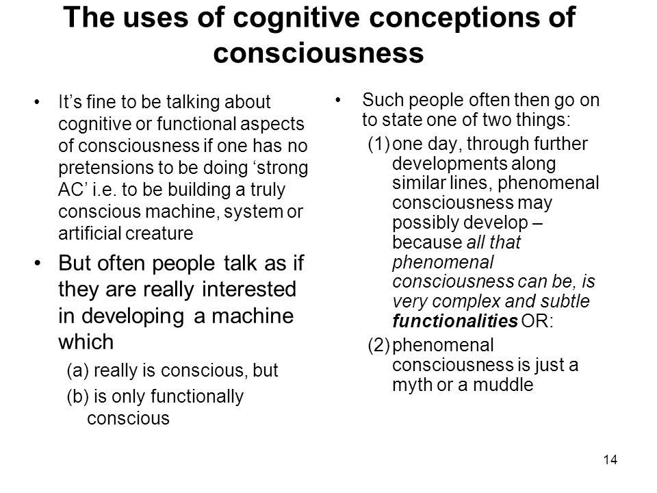 The uses of cognitive conceptions of consciousness