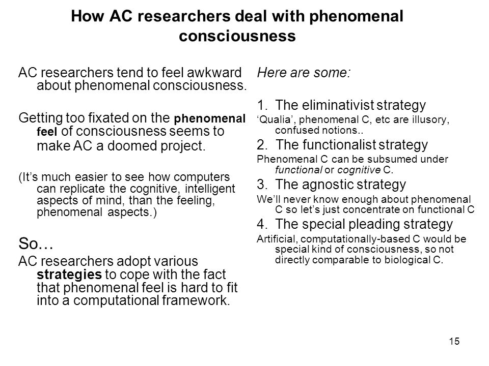 How AC researchers deal with phenomenal consciousness