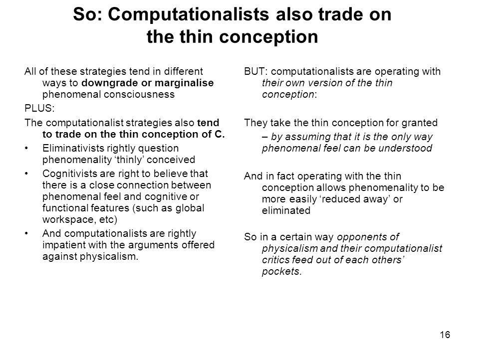 So: Computationalists also trade on the thin conception