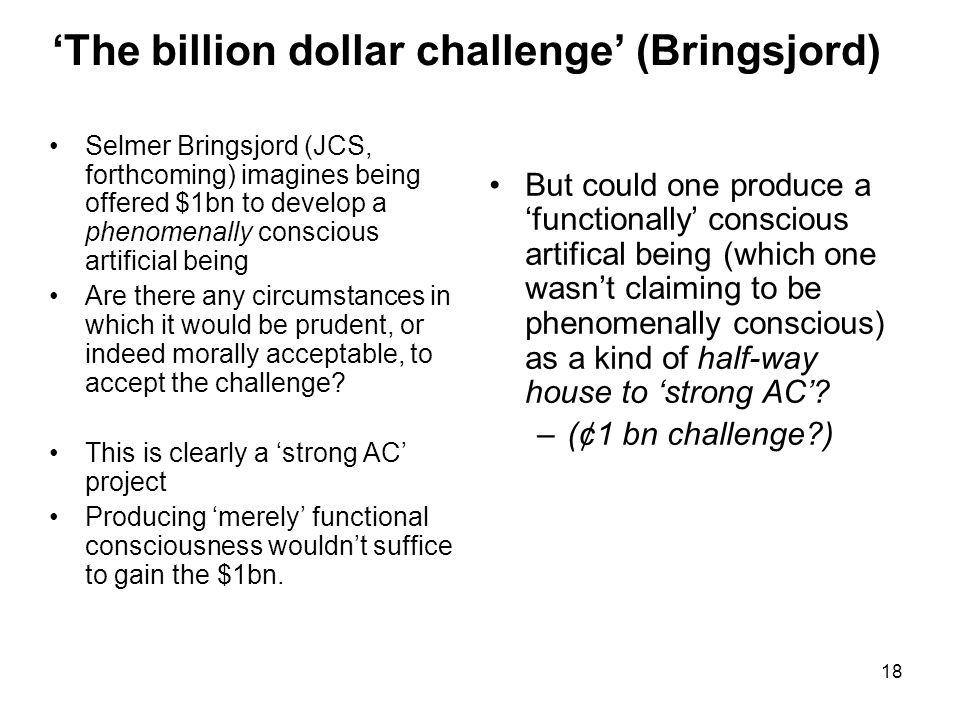 'The billion dollar challenge' (Bringsjord)