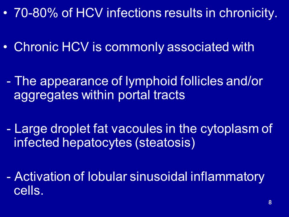 70-80% of HCV infections results in chronicity.