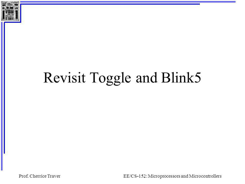Revisit Toggle and Blink5