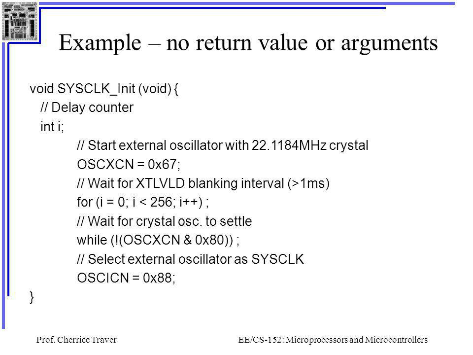 Example – no return value or arguments