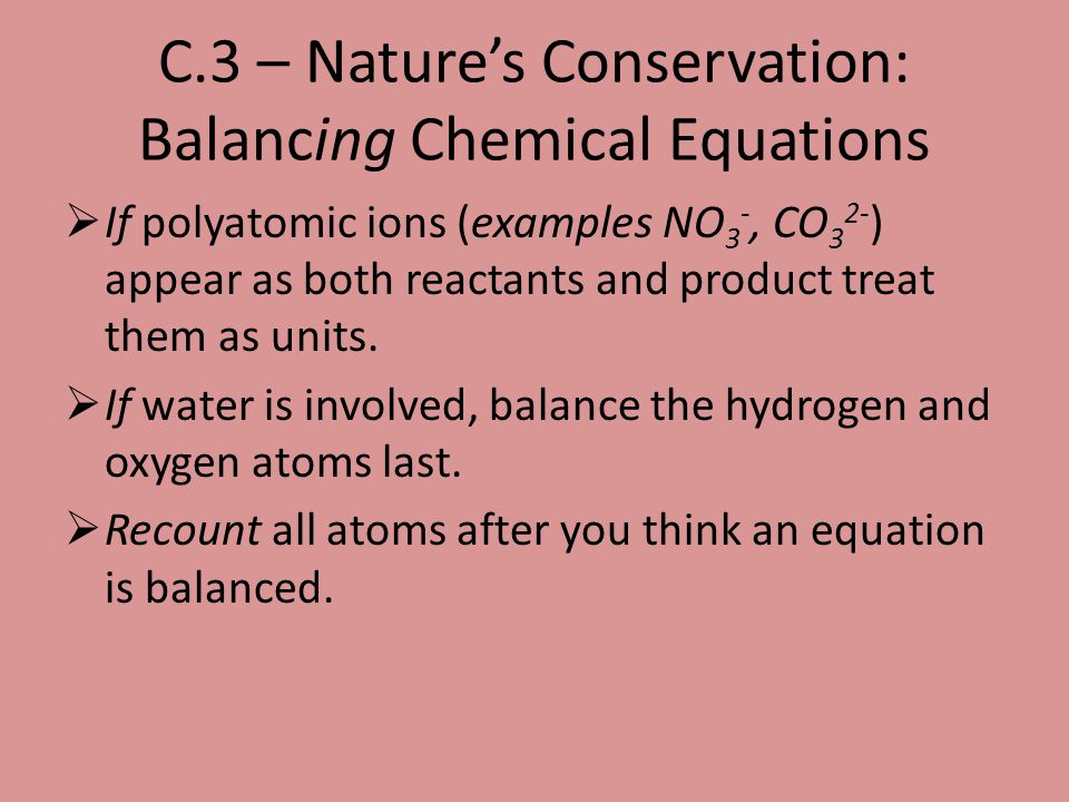 C.3 – Nature's Conservation: Balancing Chemical Equations