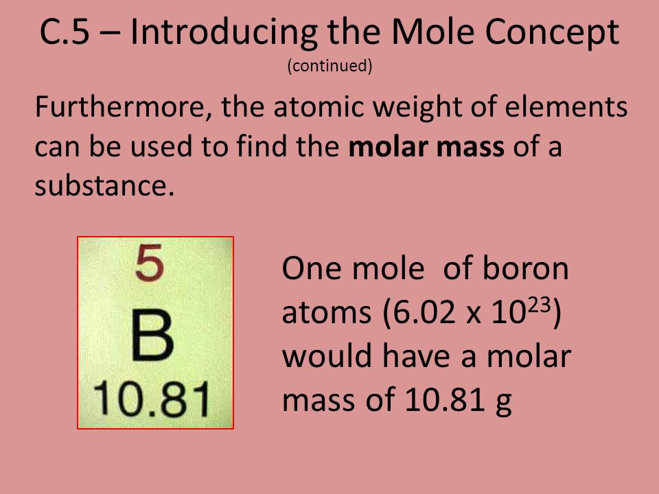C.5 – Introducing the Mole Concept (continued)
