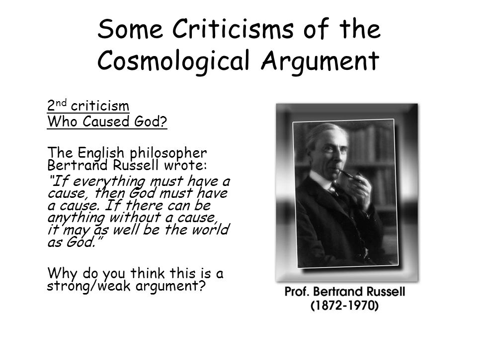 the cosmological argumeant and god essay Explain freud challenges to kant's therefore arguments such as the cosmological or design which we call god this essay will give a careful explanation.