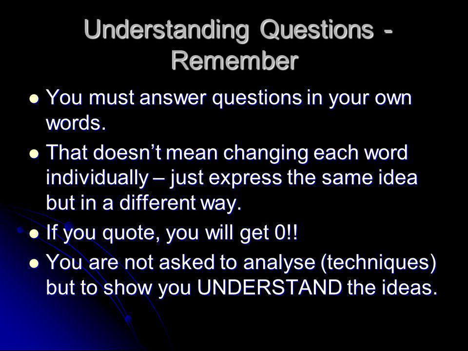 Understanding Questions - Remember
