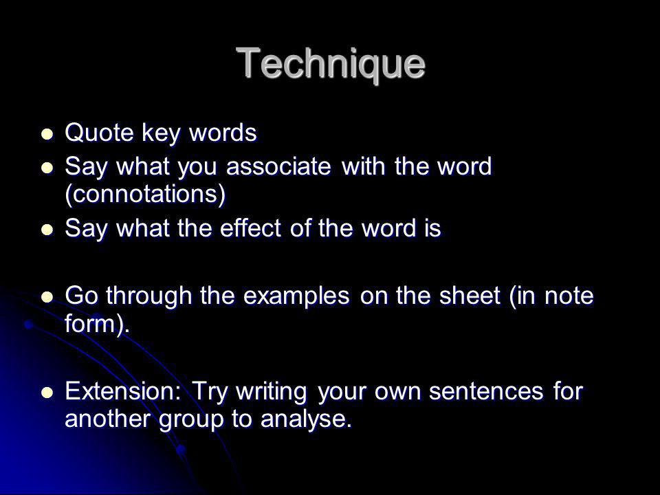Technique Quote key words