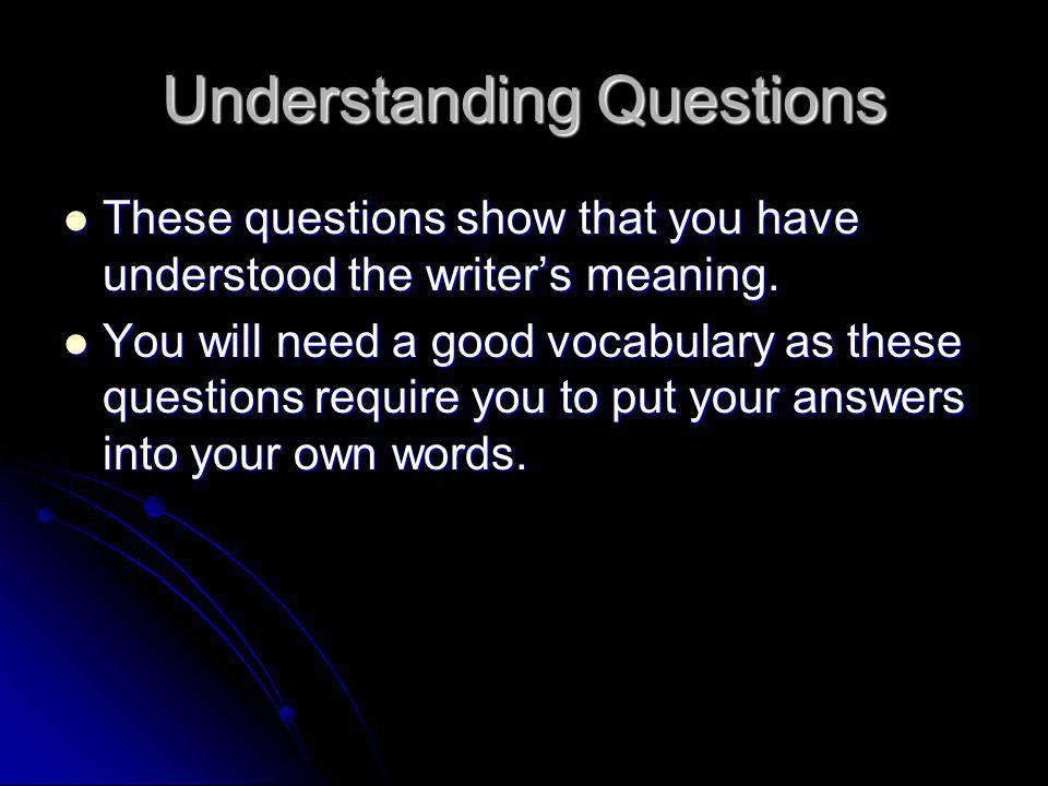 Understanding Questions