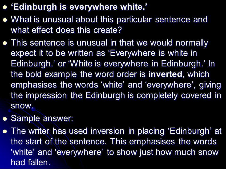 'Edinburgh is everywhere white.'