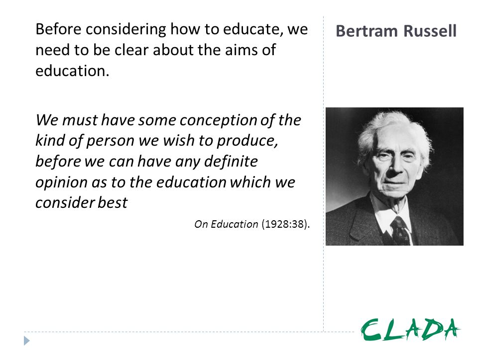 Before considering how to educate, we need to be clear about the aims of education.