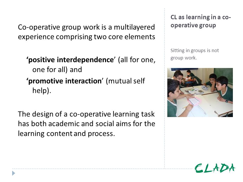 CL as learning in a co-operative group