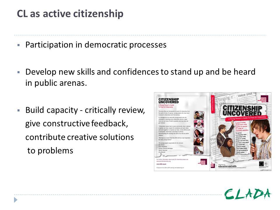 CL as active citizenship