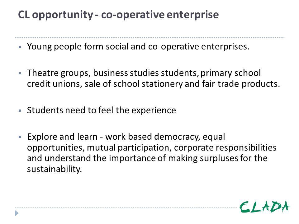 CL opportunity - co-operative enterprise