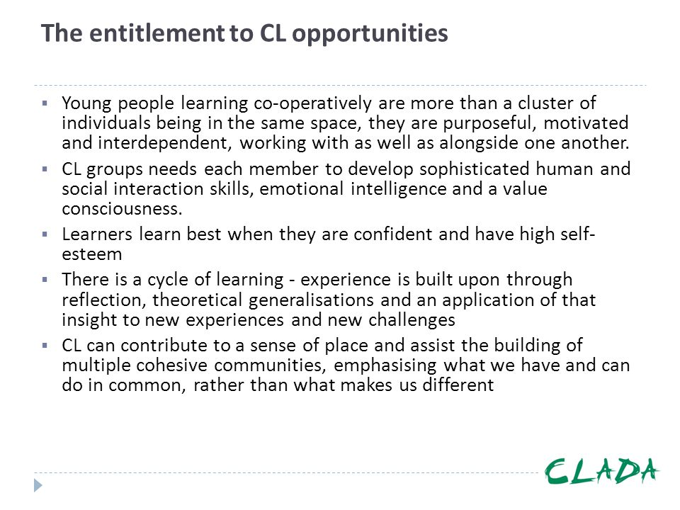 The entitlement to CL opportunities