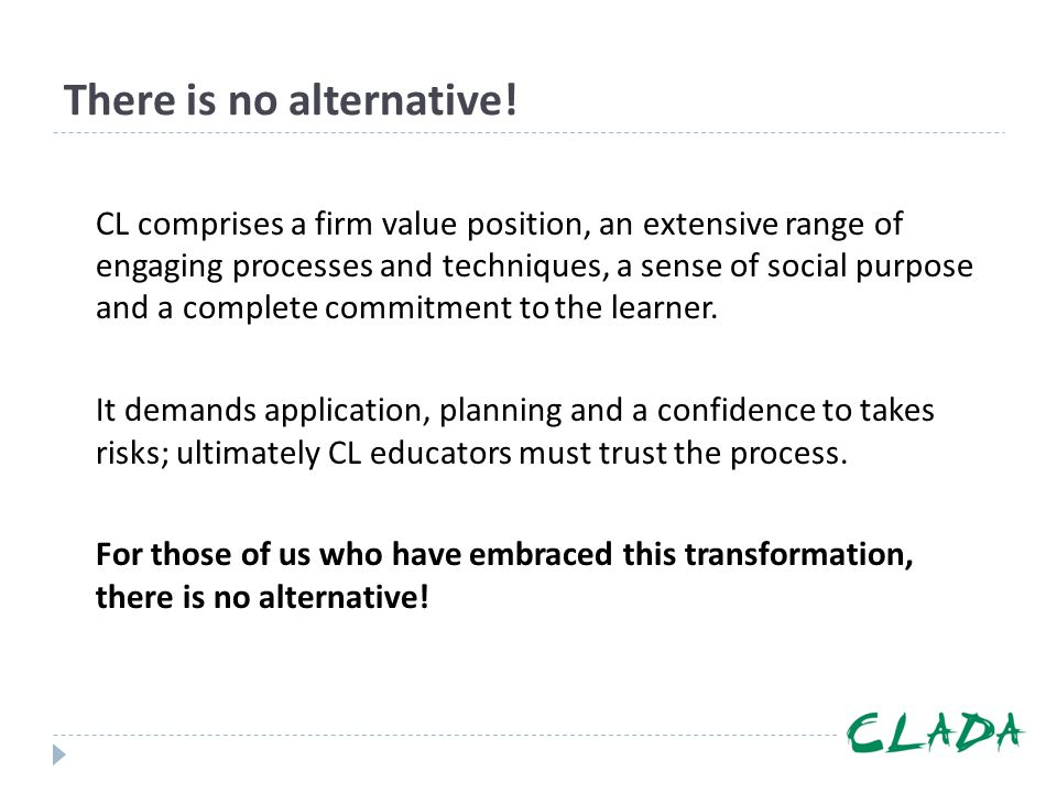 There is no alternative!