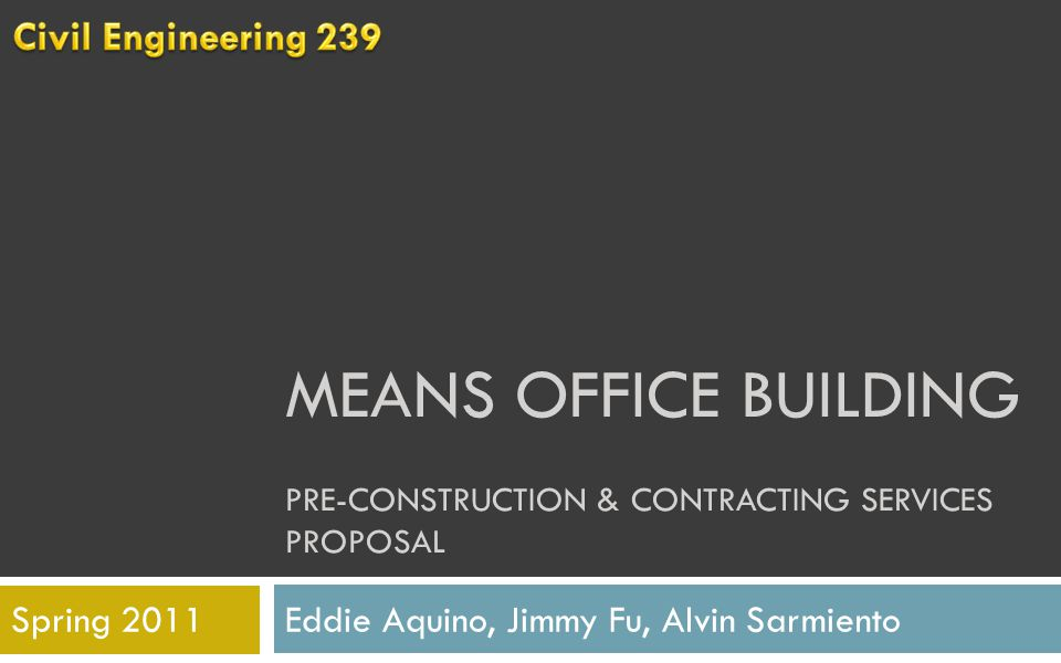 MEANS OFFICE BUILDING PRE-CONSTRUCTION & CONTRACTING SERVICES PROPOSAL