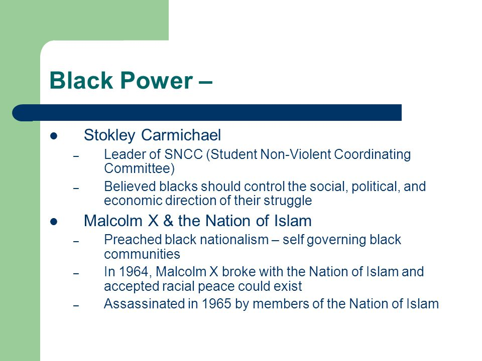 Black Power – Stokley Carmichael Malcolm X & the Nation of Islam