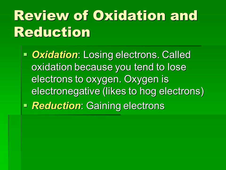Review of Oxidation and Reduction