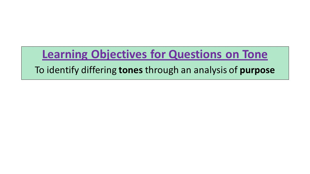 Learning Objectives for Questions on Tone