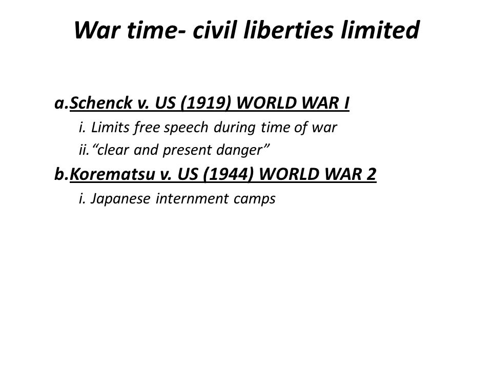 War time- civil liberties limited