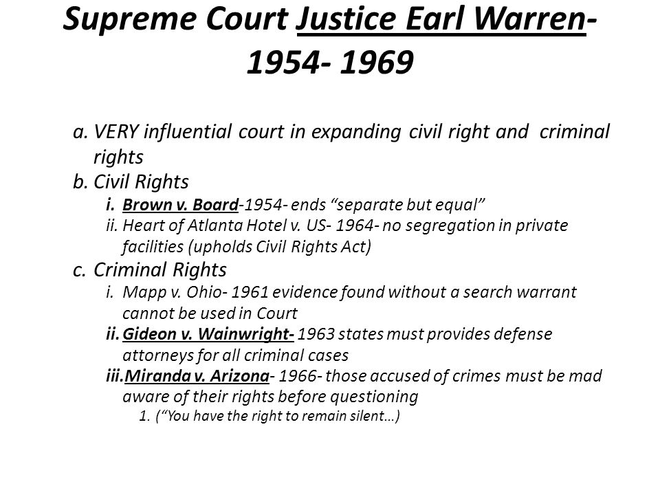 Supreme Court Justice Earl Warren- 1954- 1969