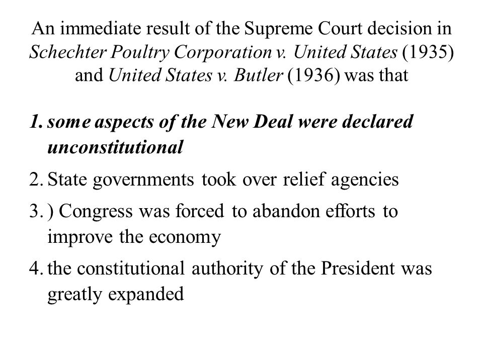 some aspects of the New Deal were declared unconstitutional