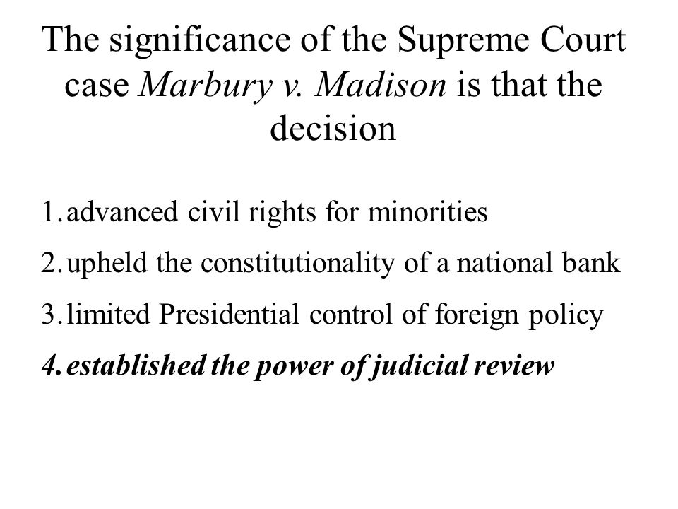 The significance of the Supreme Court case Marbury v