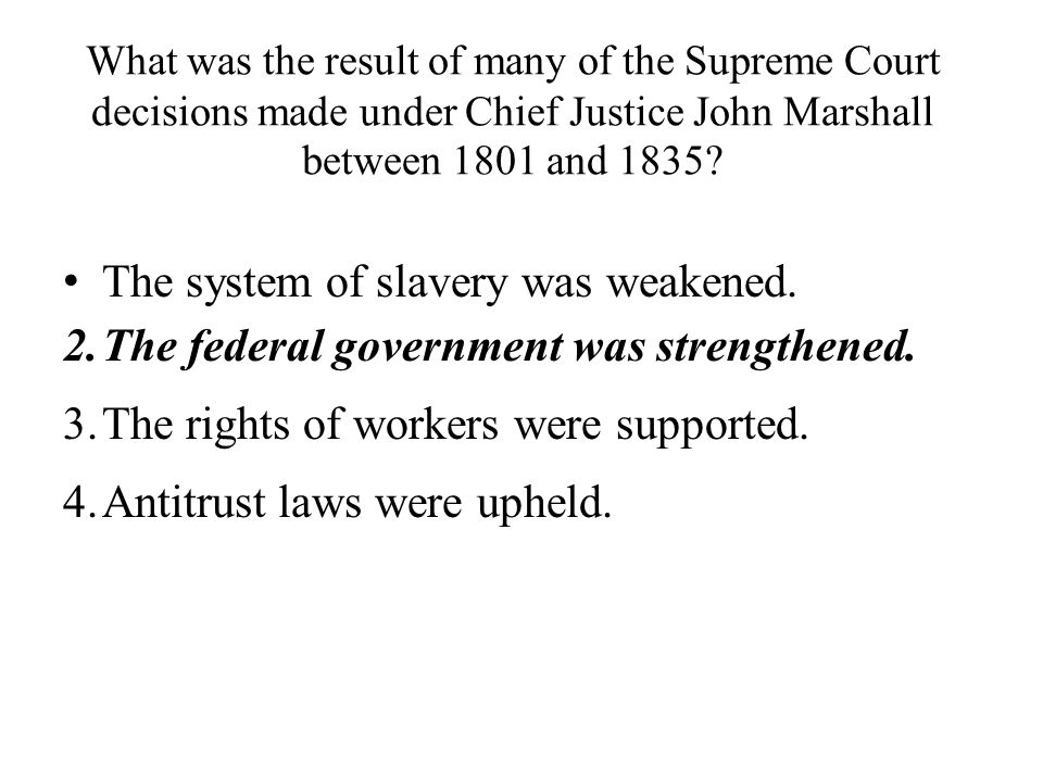 The system of slavery was weakened.