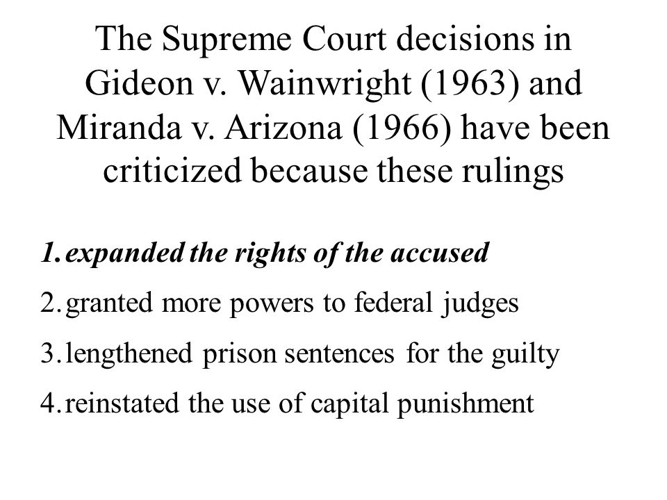 The Supreme Court decisions in Gideon v
