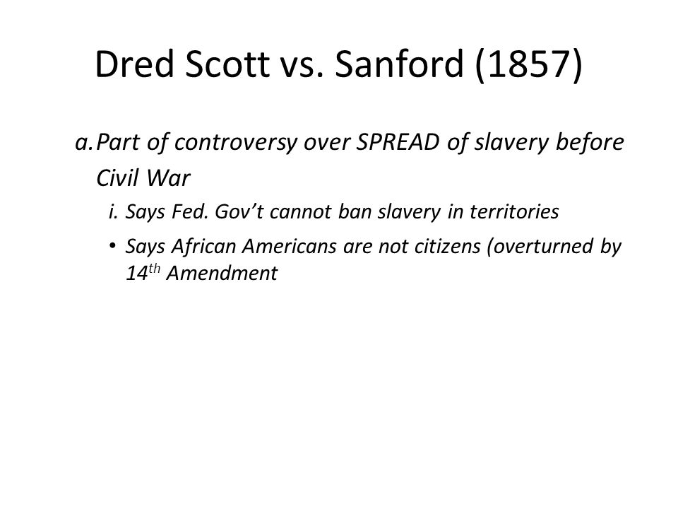 Dred Scott vs. Sanford (1857)