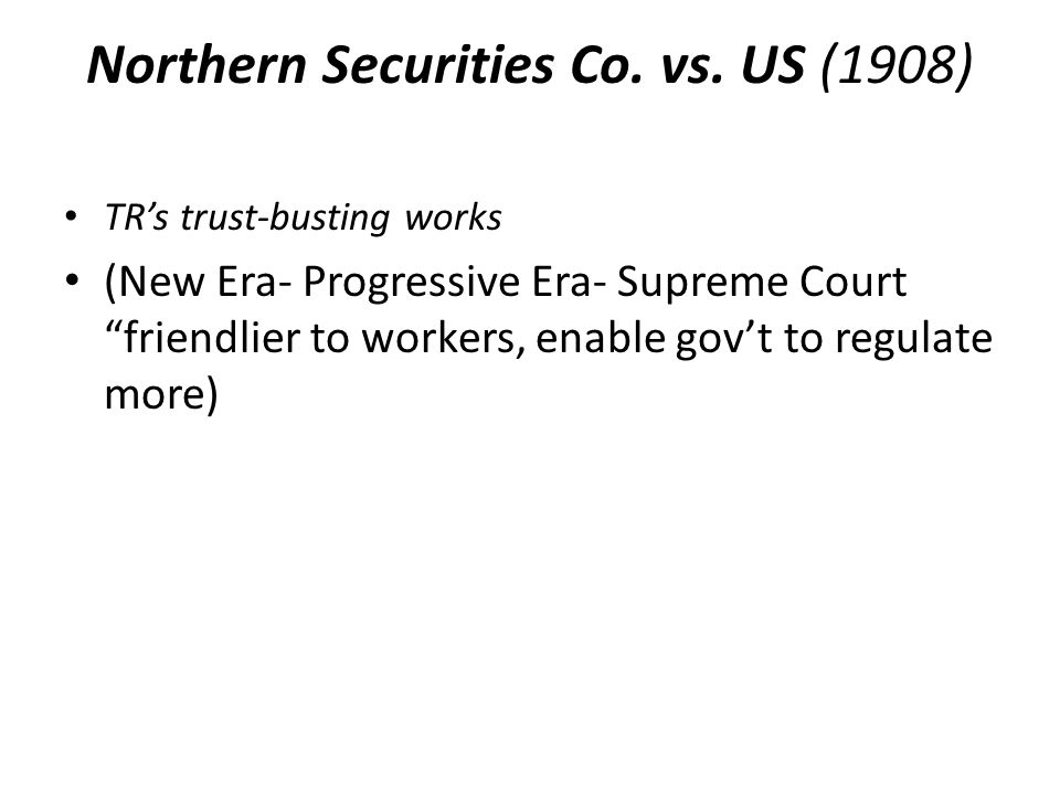 Northern Securities Co. vs. US (1908)