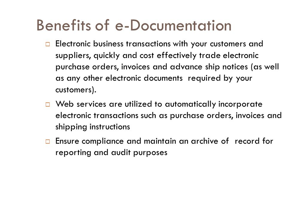 Benefits of e-Documentation