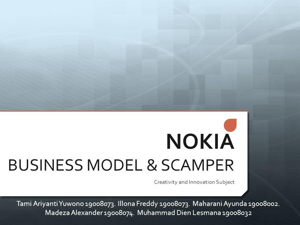 NOKIA BUSINESS MODEL & SCAMPER
