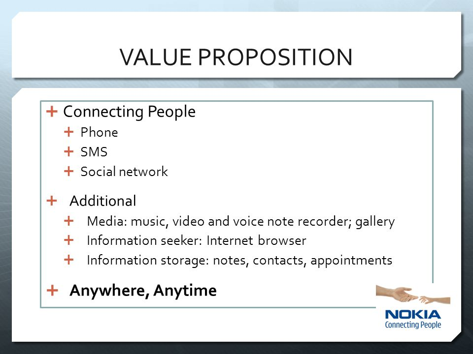 VALUE PROPOSITION Connecting People Anywhere, Anytime Additional Phone