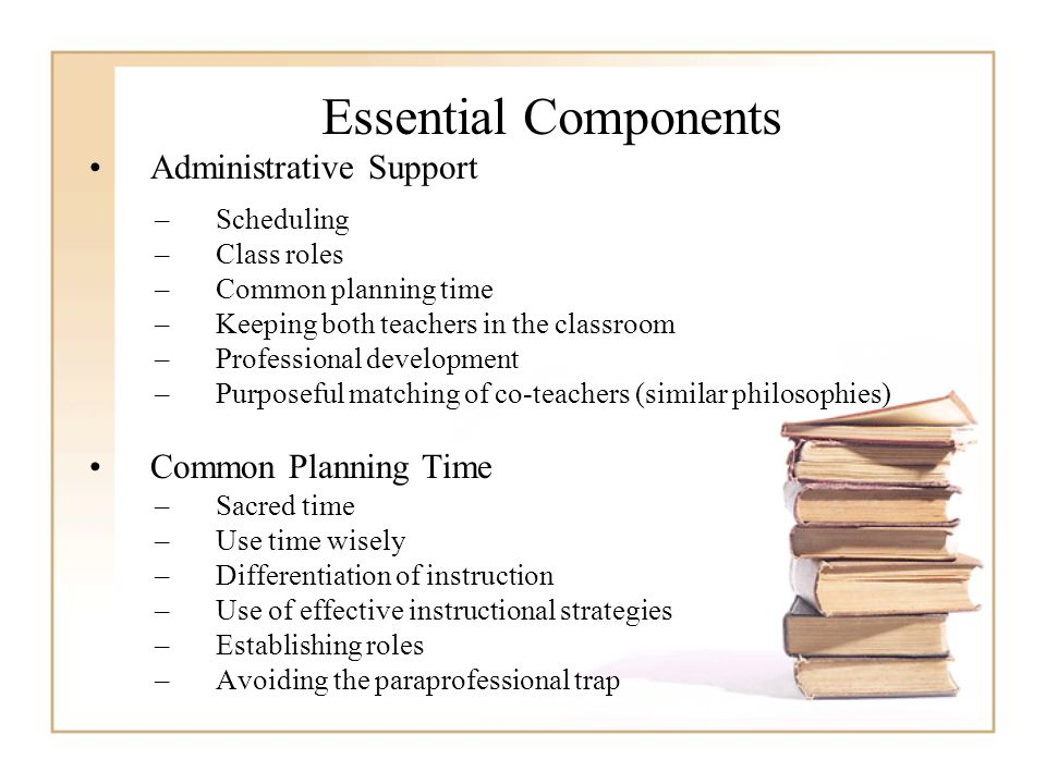 Essential Components Administrative Support Common Planning Time
