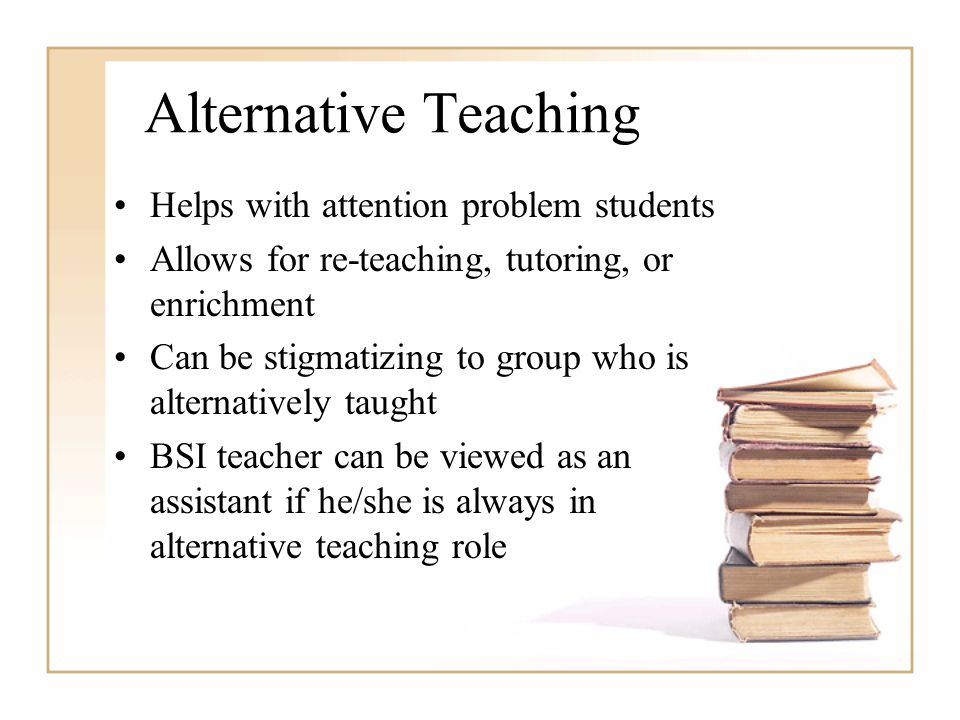 Alternative Teaching Helps with attention problem students