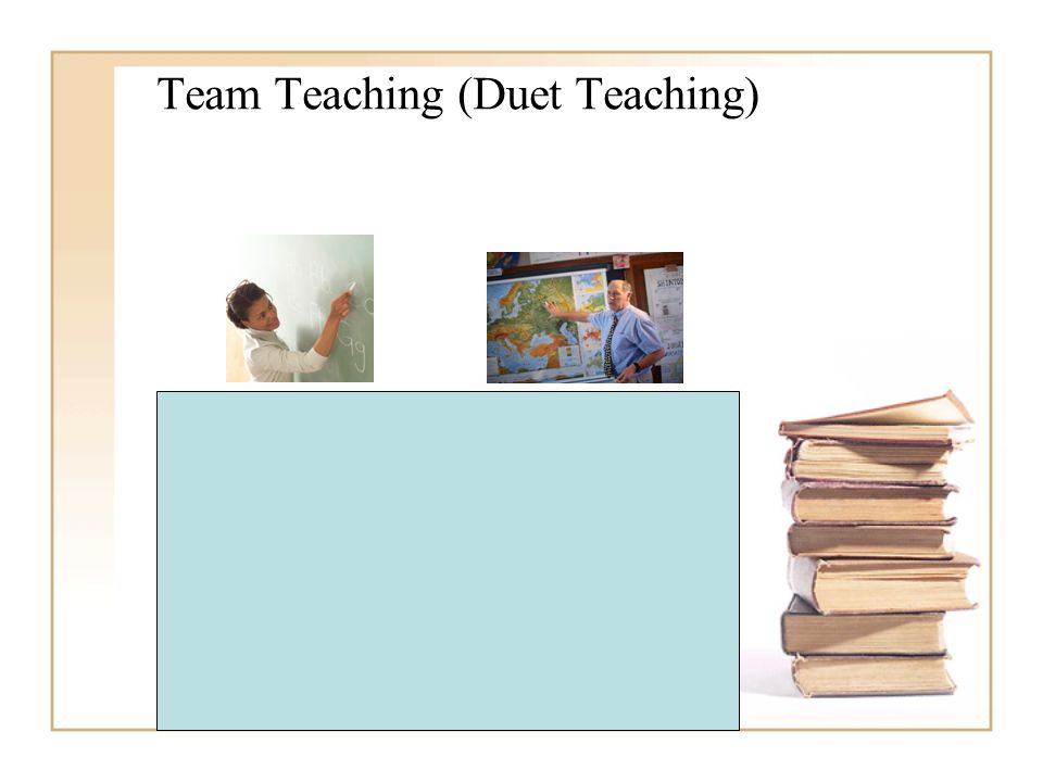 Team Teaching (Duet Teaching)