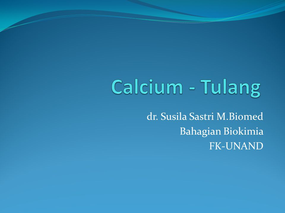 dr. Susila Sastri M.Biomed Bahagian Biokimia FK-UNAND