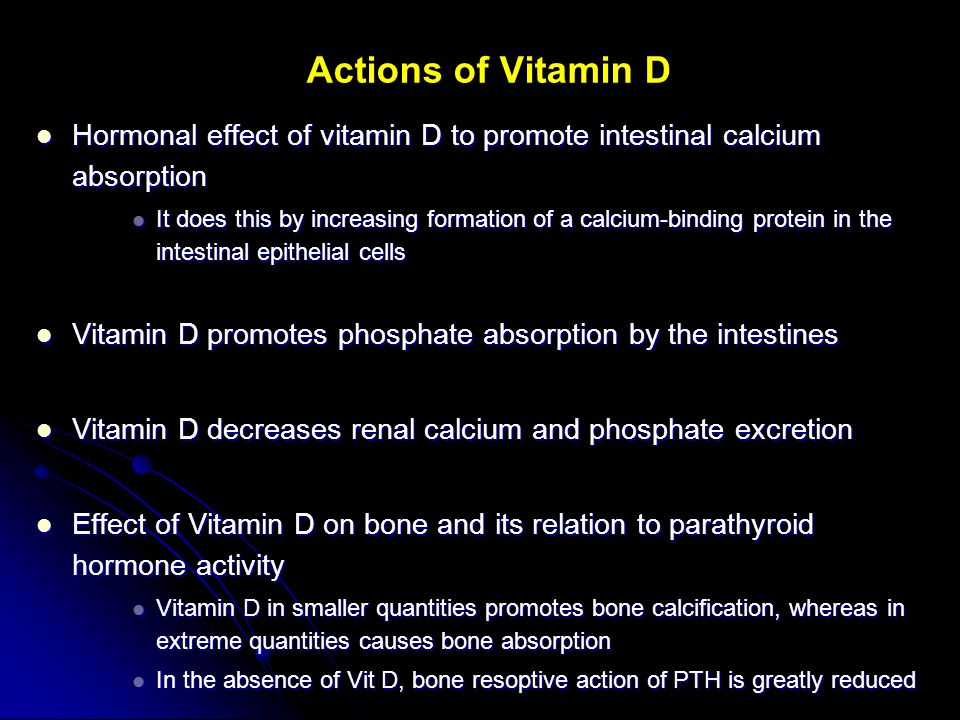 Actions of Vitamin D Hormonal effect of vitamin D to promote intestinal calcium absorption.