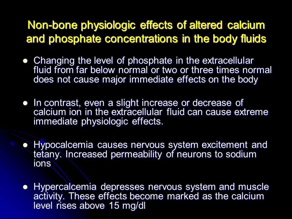 Non-bone physiologic effects of altered calcium and phosphate concentrations in the body fluids