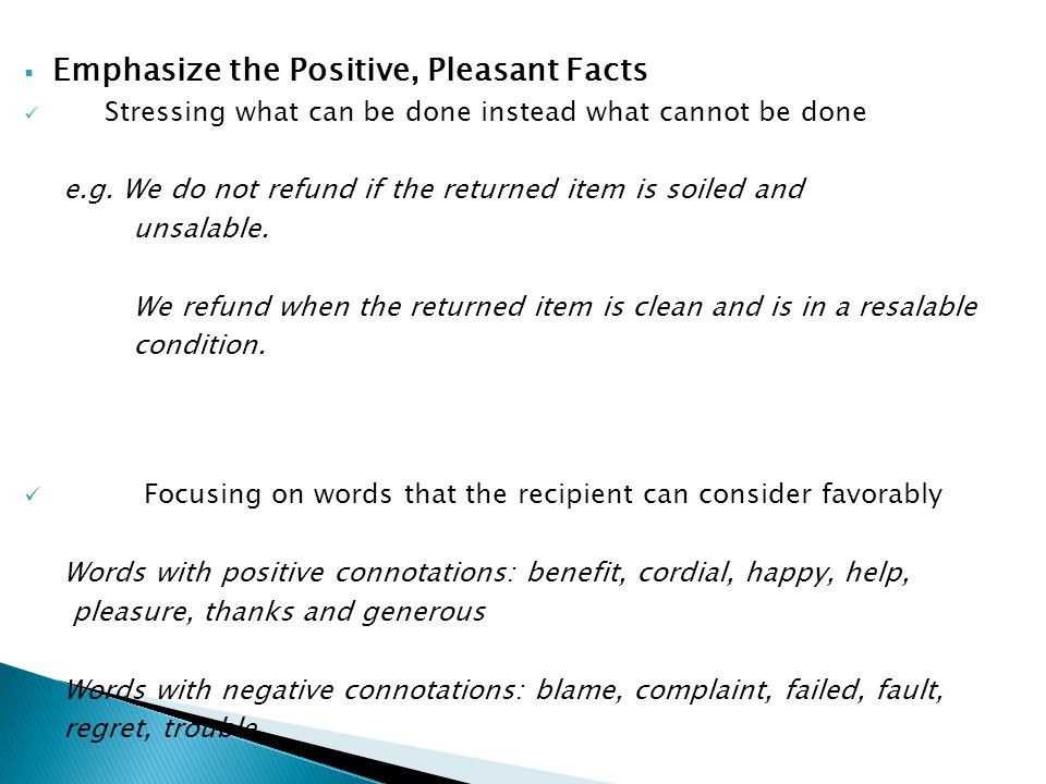 Emphasize the Positive, Pleasant Facts