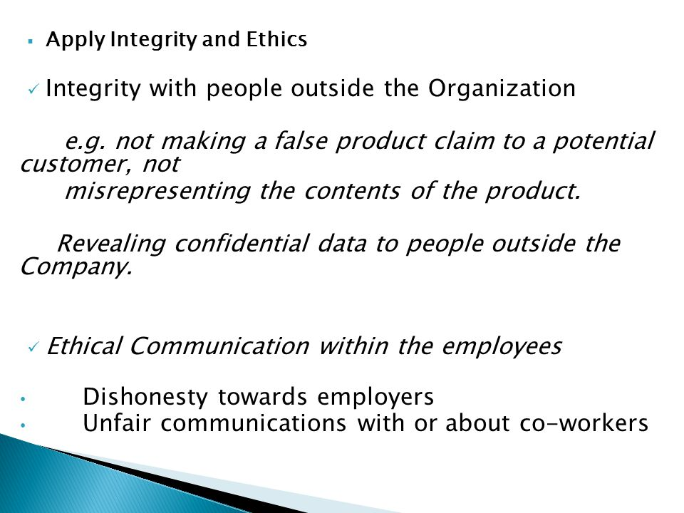 Integrity with people outside the Organization