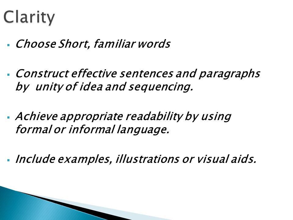 Clarity Choose Short, familiar words