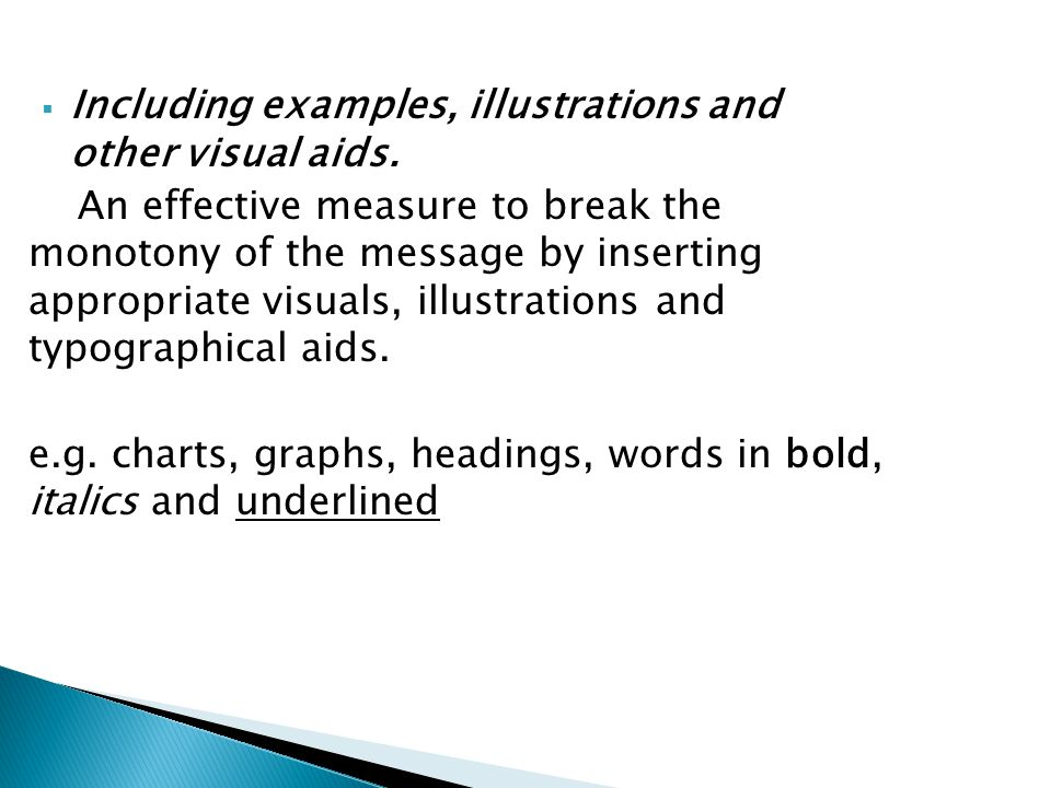 Including examples, illustrations and other visual aids.