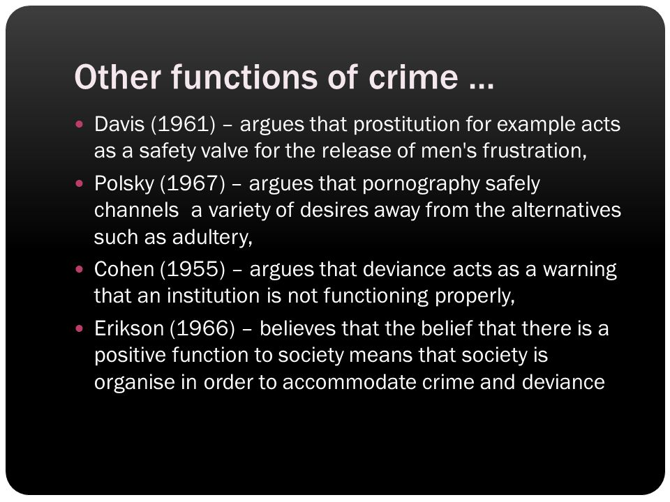 Other functions of crime ...