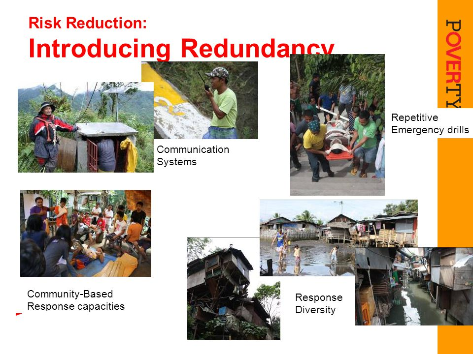 Risk Reduction: Introducing Redundancy